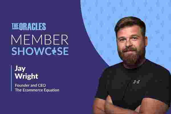 Ecommerce Expert Jay Wright on Why Being 'Client Obsessed' is Key to Success